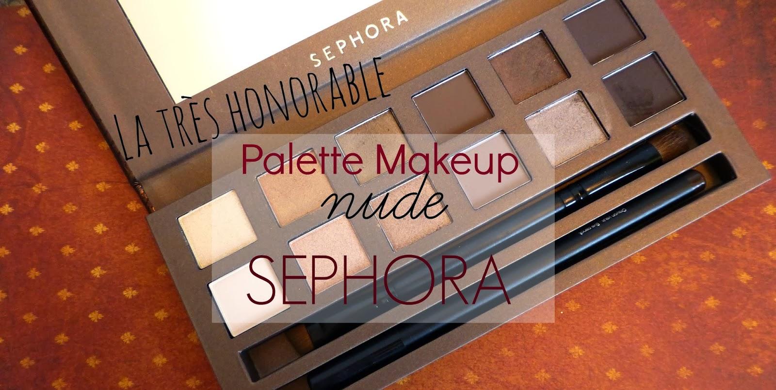Etre belle sans trop en faire grâce à la Palette Nude de SEPHORA