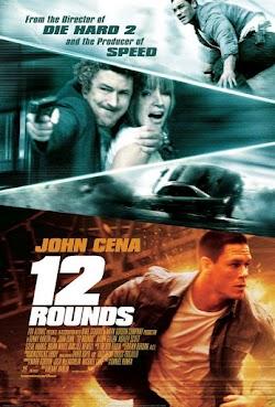 12 Vòng Sinh Tử - 12 Rounds (2009) Poster