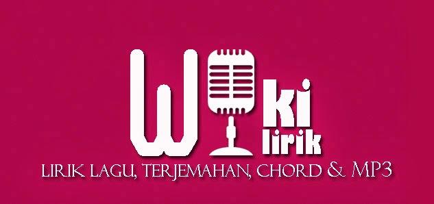 """wikilirik lirik lagu mp3 terjemahan & chord"""