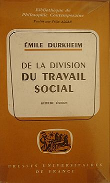 a study of the division of labor one of emile durkheims major works The division of labor in society  suicide: a study in sociology  emile  durkheim durkheim's first major work was the published version of his   individuals and other social units coordinated and adjusted to one another.