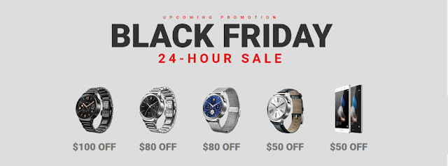 Black Friday Sale is Back with Huawei Smartphone & Watch