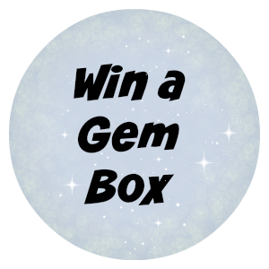 Win a Gem Box
