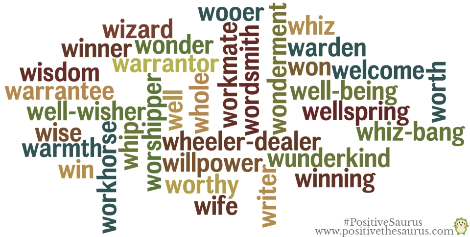 positive nouns that start with w