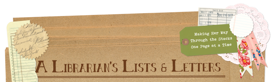 A Librarian&#39;s Lists &amp; Letters