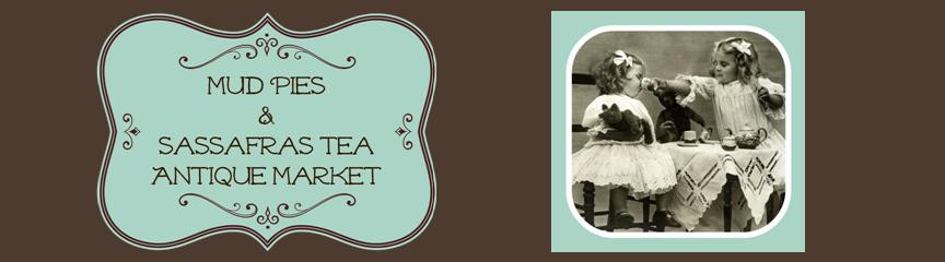 Mud Pies & Sassafras Tea Antiques