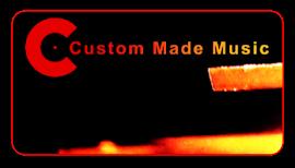 Custom Made Music.