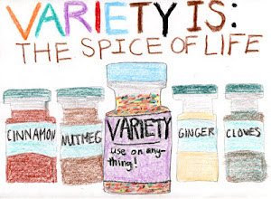 VARIETY is the SPICE of LIFE. OR is it NOT?