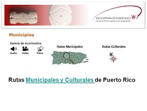 Rutas MUNICIPALES y CULTURALES de Puerto Rico