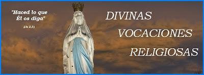 Divinas Vocaciones Religiosas.