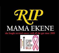 RIP Mama Ekene