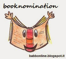 http://www.babbonline.blogspot.it/2014/04/booknomination.html