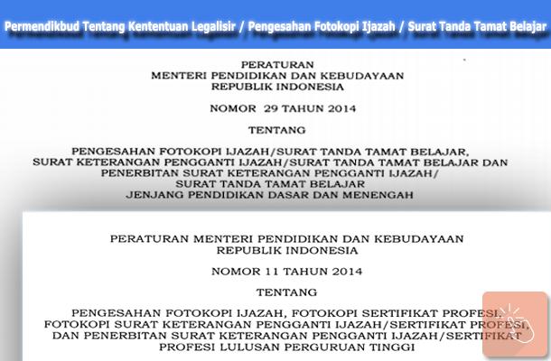 Permendikbud Nomor 29 Tahun 2014 dan Permendikbud Nomor 11 Tahun 2014