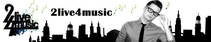 2live4music