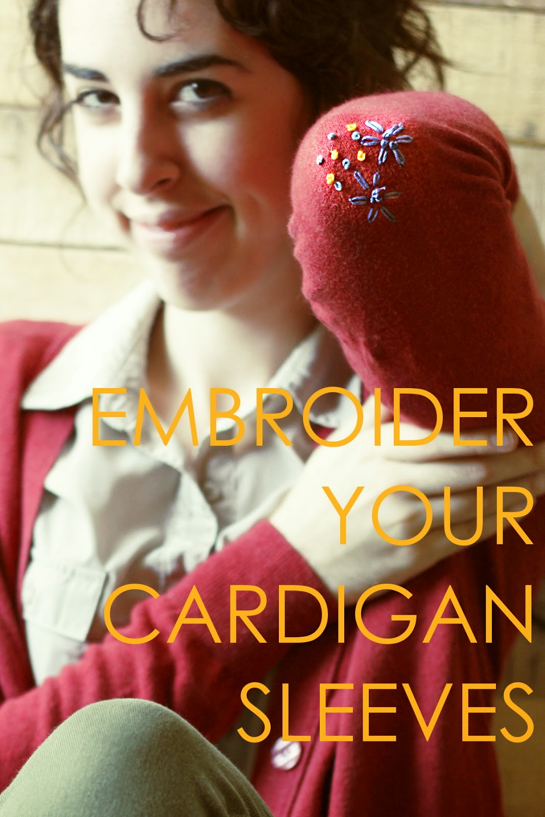 Embroider Your Cardigan Sleeves!