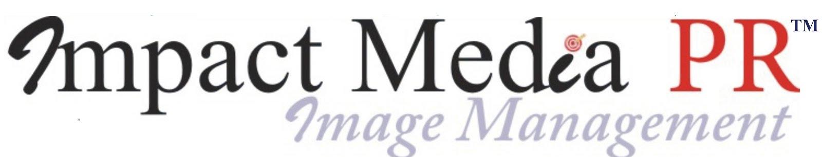 Impact Media PR™- Image Management