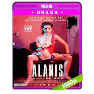Alanis (2017) WEB-DL 1080p Audio Latino