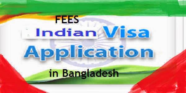 Indian VISA Application Fees in Bangladesh