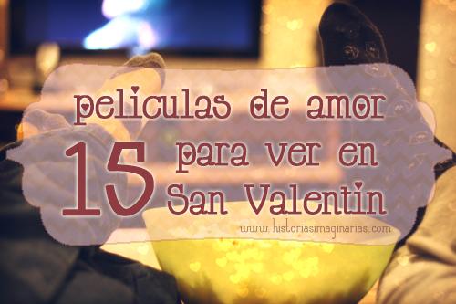 15 peliculas de amor para ver en San Valentin