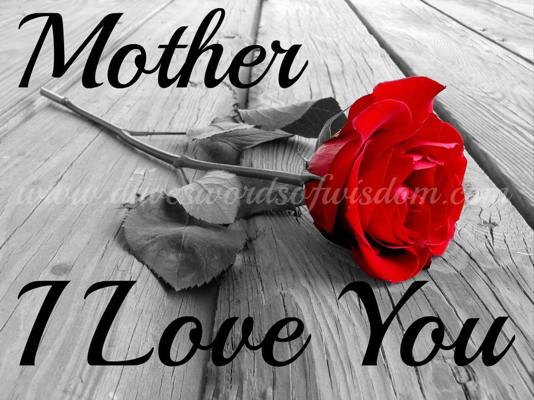 Daveswordsofwisdom.com: Mother ~ I Love You Wednesday Coffee Quotes