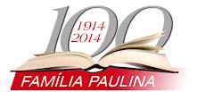 Centenário da Família Paulina