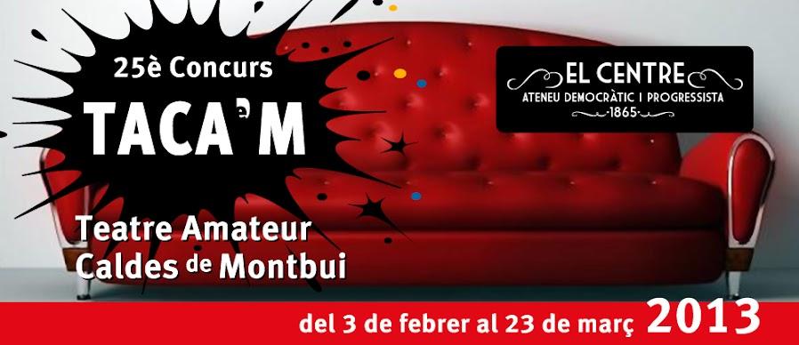25TACAM - Concurs de teatre amateur de Caldes de Montbui