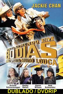 Assistir A Volta ao Mundo em 80 Dias Dublado 2004