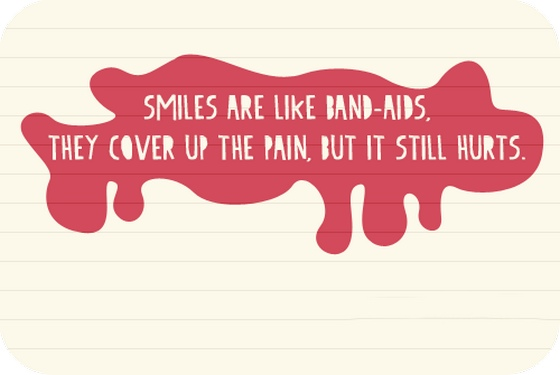 Smile are like band aids they up cover | Saying Pictures