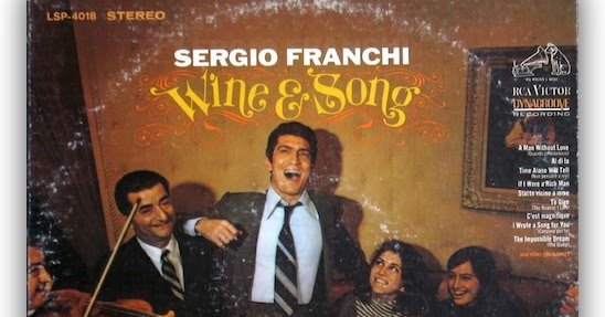 Sergio Franchi Wine Amp Song