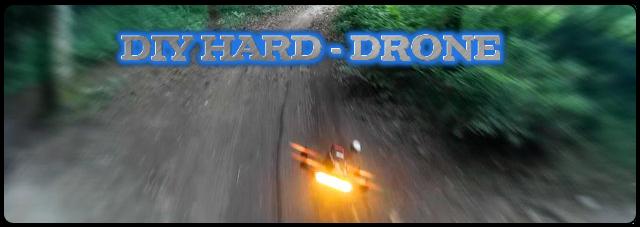 DIY Hard Drone