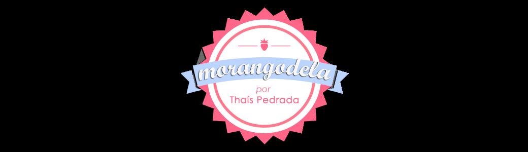 Morangodela | por Thaís Pedrada
