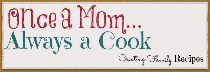 Once a Mom Always a Cook