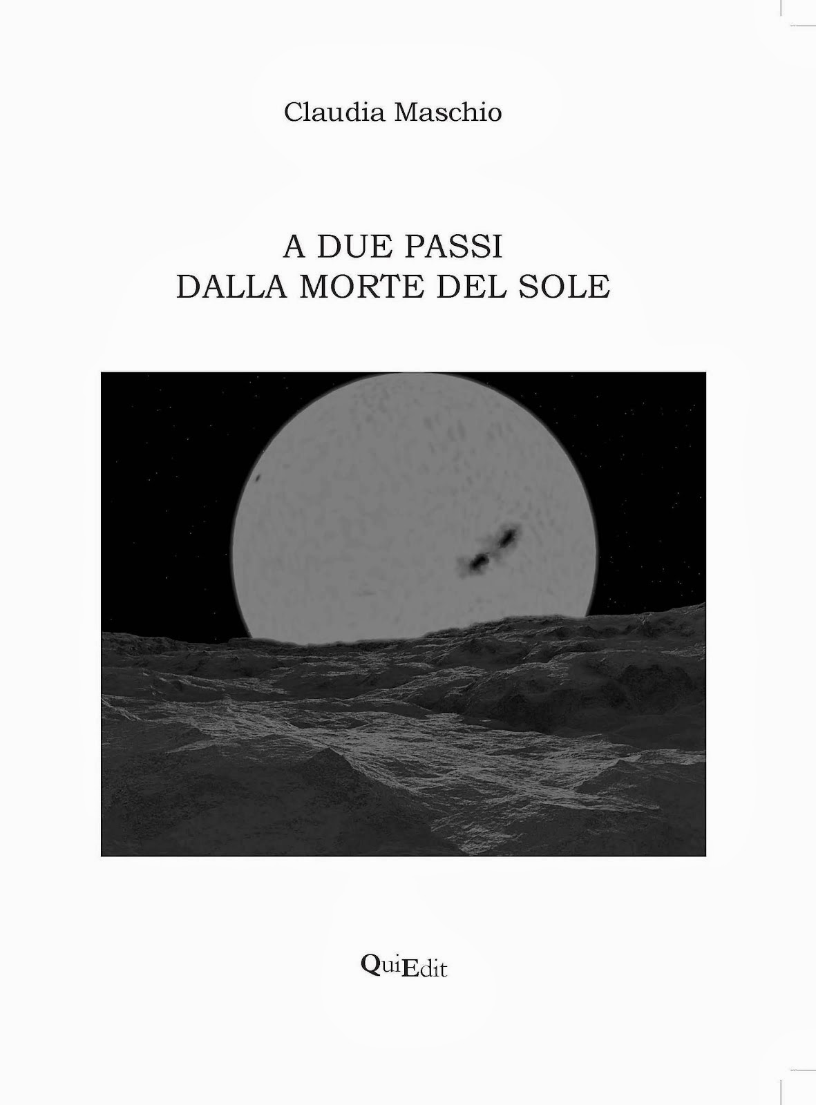 A due passi dalla morte del sole