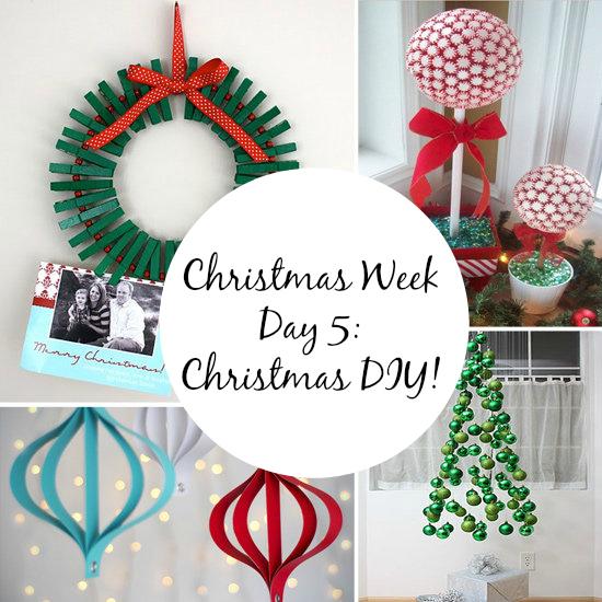 Christmas Week Day 5: Christmas DIY!