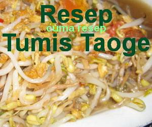 Resep Tumis Taoge Sederhana dan Praktis