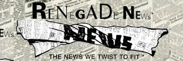 Renegade News