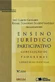 Ensino jurídico participativo: construção de programas, experiências didáticas