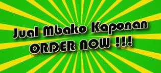 Jual Mbako Kaponan      ORDER NOW !!!
