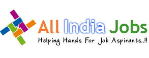 All India Jobs | Freshers Jobs 2014-2015 | Govt Jobs | Placement Papers 2015 | Bank Jobs | Walkin