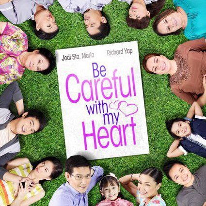 Be Careful With My Heart cast
