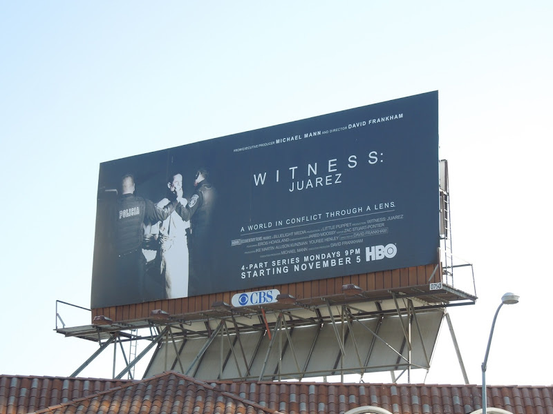 Witness Juarez HBO billboard