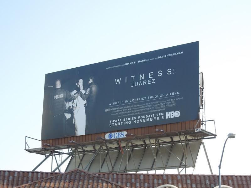 Witness Juarez HBO billboard