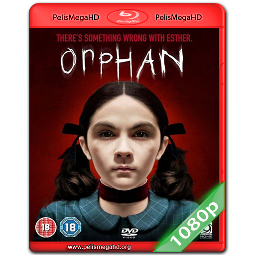 LA HUÉRFANA (2009) BLURAY 1080P ESPAÑOL LATINO – INGLÉS