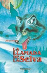 LA LLAMADA DE LA SELVA---JACK LONDON