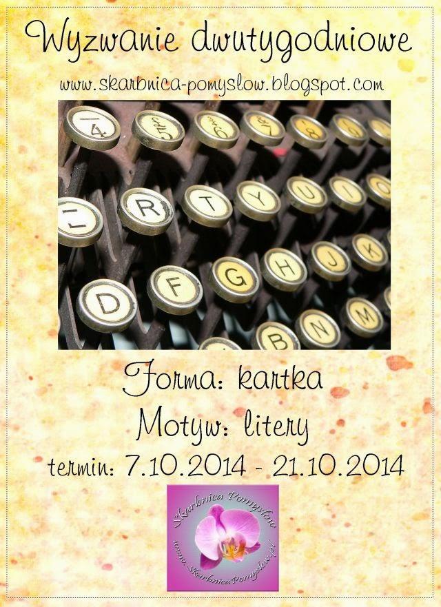 http://skarbnica-pomyslow.blogspot.com/2014/10/dwutygodniowe-wyzwanie-pazdziernikowe.html
