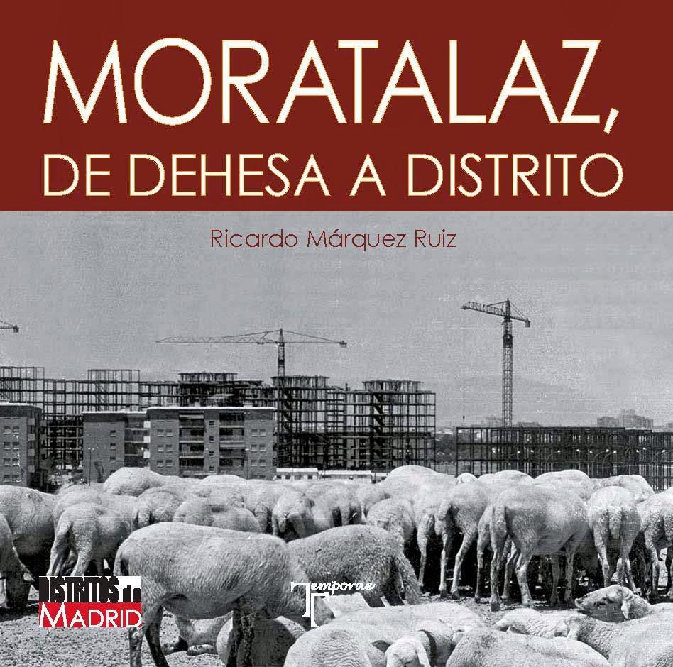 MORATALAZ, De Dehesa a Distrito