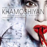 Khamoshiyan Poster