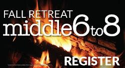 MIDDLE SCHOOL RETREAT OCT 13-15