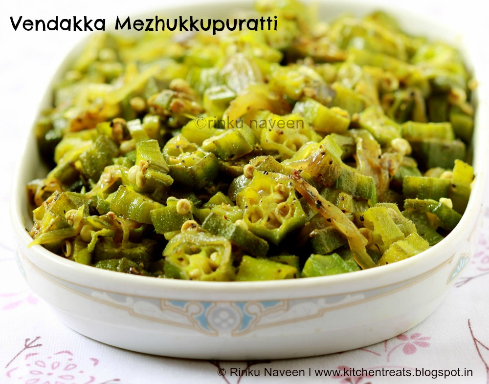 Rinku's Kitchen Treats: Vendakka Mezhukkupuratti / Okra Stir Fry ...