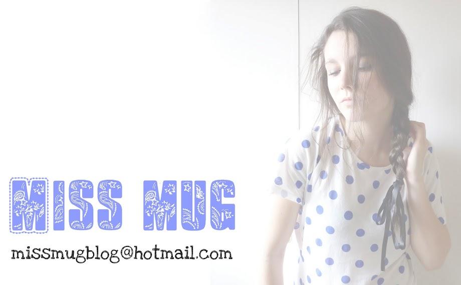 Miss Mug ♥