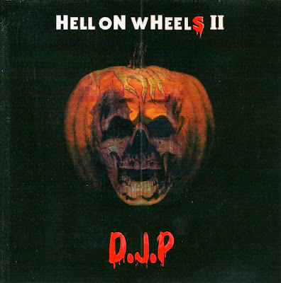 DJ P  - Hell On Wheels II
